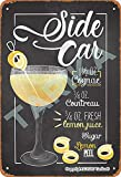 Sidecar 1/2 Oz Cognac 3/4 Oz Cointreau A/4 Oz Fresh Lemon Juice Lemon Peel Tin Vintage Look 20X30 cm...