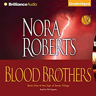 Blood Brothers     Sign of Seven, Book 1              Auteur(s):                                                                                                                                 Nora Roberts                               Narrateur(s):                                                                                                                                 Phil Gigante                      Durée: 10 h et 4 min     22 évaluations     Au global 4,4