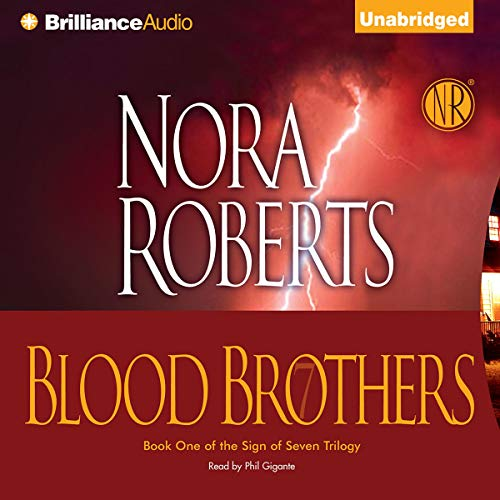 Blood Brothers     Sign of Seven, Book 1              Auteur(s):                                                                                                                                 Nora Roberts                               Narrateur(s):                                                                                                                                 Phil Gigante                      Durée: 10 h et 4 min     23 évaluations     Au global 4,4