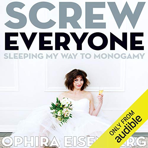 Screw Everyone Audiobook By Ophira Eisenberg cover art