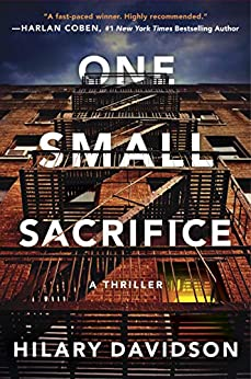 One Small Sacrifice (Shadows of New York Book 1) by [Hilary Davidson]