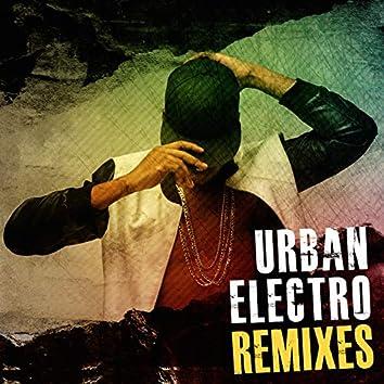 Urban Electro Remixes