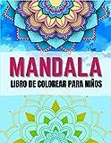 Libro de colorear para niños: Relajantes Libros Para Colorear Para Niños Con Mandalas Fantástico con mandalas divertidos, fáciles y relajantes para niños, niñas y principiantes