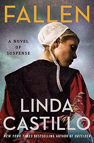 Fallen: A Novel of Suspense (Kate Burkholder Book 13) by [Linda Castillo]