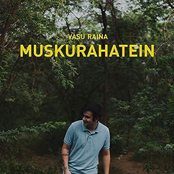 Muskurahatein
