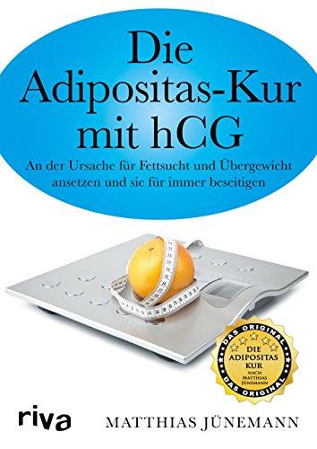 Die Adipositas-Kur mit hCG: An der Ursache für Fettsucht und Übergewicht ansetzen und sie für immer beseitigen