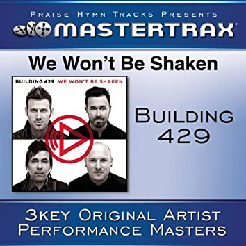 We Won't Be Shaken [Performance Tracks]