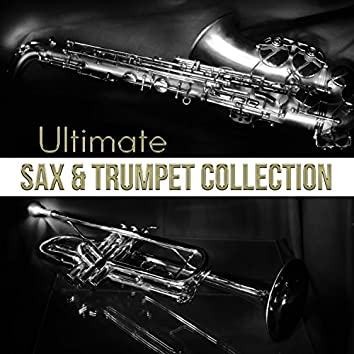 Ultimate Sax & Trumpet Collection