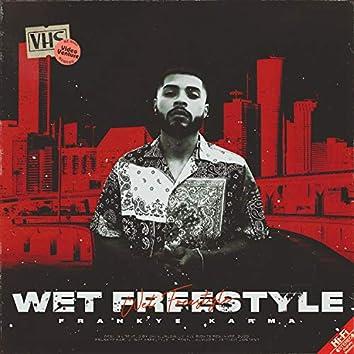 Wet Freestyle