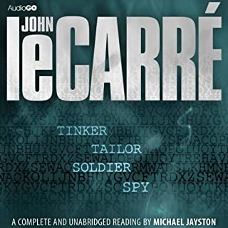 Tinker, Tailor, Soldier, Spy     The Karla Trilogy, Book 1              By:                                                                                                                                 John le Carre                               Narrated by:                                                                                                                                 Michael Jayston                      Length: 12 hrs and 49 mins     871 ratings     Overall 4.1