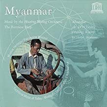 Myanmar: Music By the Hsaing Waing Orchestra