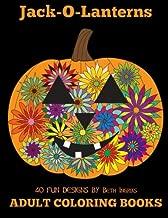 Adult Coloring Books: Jack-O-Lanterns (Volume 12)