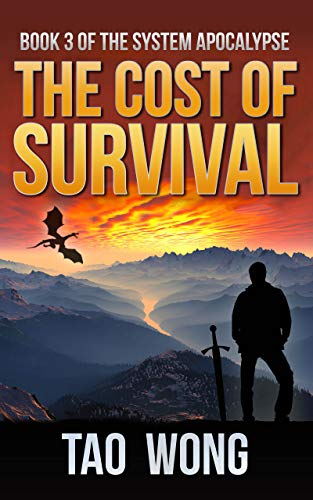 The Cost of Survival: A LitRPG Apocalypse (The System Apocalypse Book 3) (English Edition)