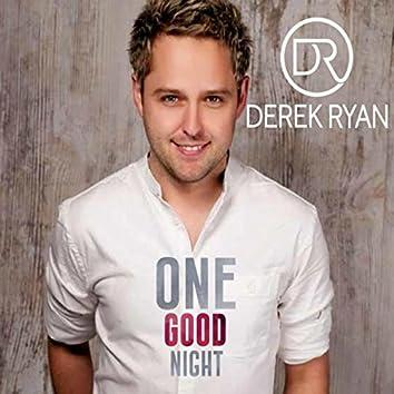 One Good Night