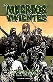 Los muertos vivientes nº 19/32: Marchamos a la guerra (Los Muertos Vivientes (The Walking Dead Cómic))