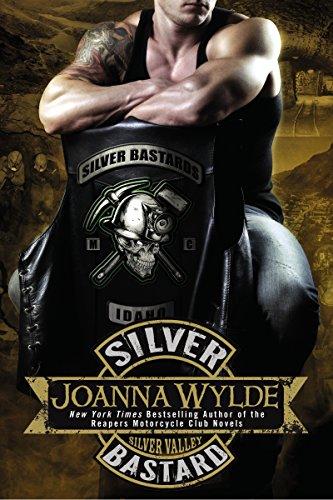 Silver Bastard (Silver Valley Book 1) by [Joanna Wylde]