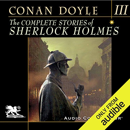 The Complete Stories of Sherlock Holmes, Volume 3 cover art