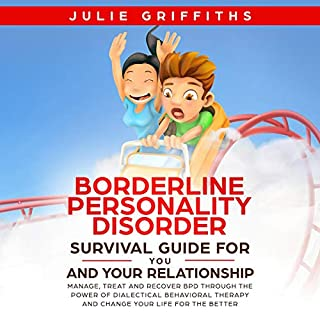 Borderline Personality Disorder Survival Guide for You and Your Relationship cover art