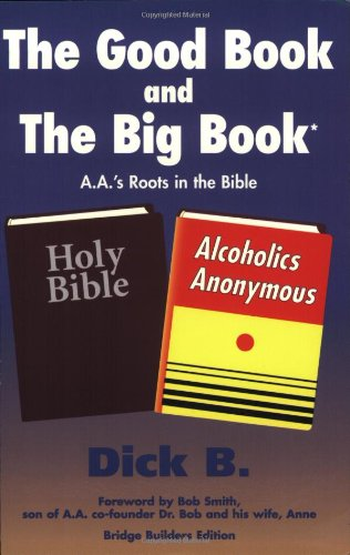 The Good Book and the Big Book: A.A.