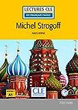 Michel Strogoff - Livre + audio online (Lectures clé en français facile)