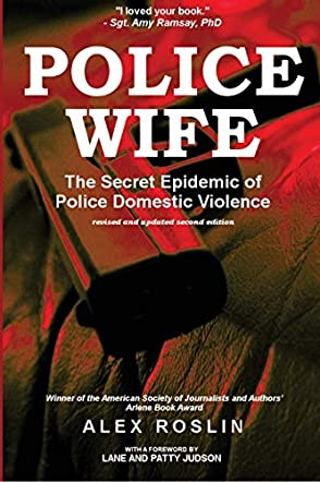 Police Wife: The Secret Epidemic of Police Domestic Violence