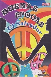 Buenas Epocas De El Salvador