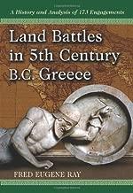 Land معارك في بالقرن الخامس BC اليونان: تاريخ ً ا و التحليل من 173engagements