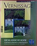 VERNISSAGE. Die Zeitschrift zur Ausstellung. Nr. 5/1999. 7. Jahrgang. Weimar. Die klassische Kopie. Goethes zweites Gartenhaus.