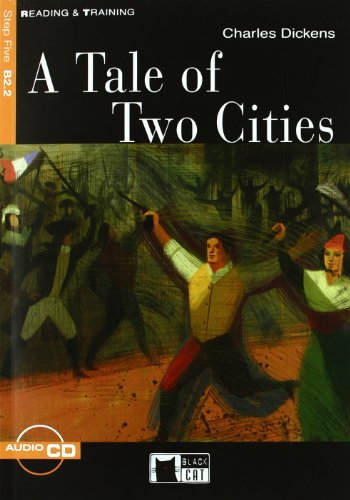 Tale of two cities. Con CD Audio (A) [Lingua inglese]: A Tale of Two Cities + audio CD