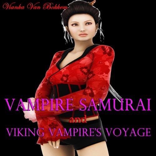 Vampire Samurai and Viking Vampire's Voyage  By  cover art