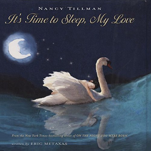 It's Time to Sleep My Love & On the Night You Were Born audiobook cover art
