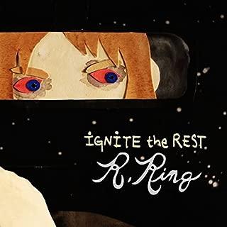 Ignite The Rest