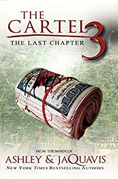 The Cartel 3  The Last Chapter