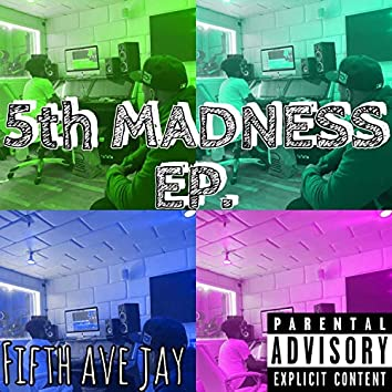 5th Madness Ep.