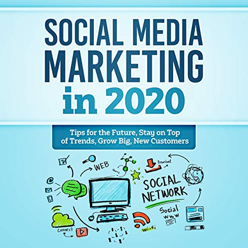 Social Media Marketing in 2020  By  cover art