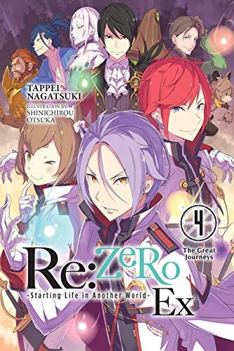Re:ZERO -Starting Life in Another World- Ex, Vol. 4 (light novel): The Great Journeys (Re: Zero Starting Life in Another World) (English Edition)