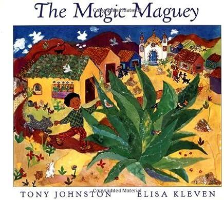 The Magic Maguey by Tony Johnston (1996-10-01)