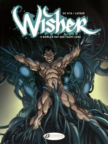 Wisher - tome 4 Bowler Hat and Faery-Cane (04)