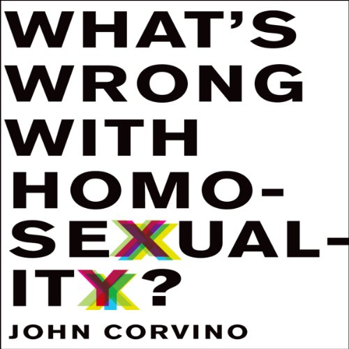 What's Wrong with Homosexuality? audiobook cover art