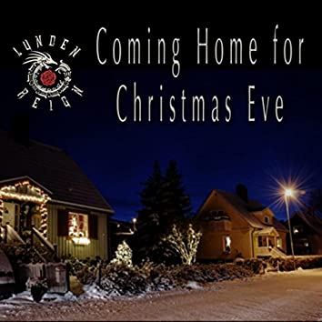 Coming Home for Christmas Eve