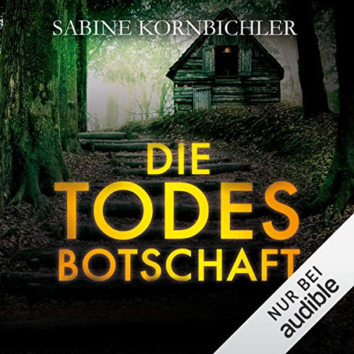Die Todesbotschaft audiobook cover art