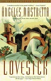 Lovesick by Angeles Mastretta (1998-03-01)