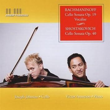 Rachmaninoff and Shostakovich Cello Sonatas; Vocalise