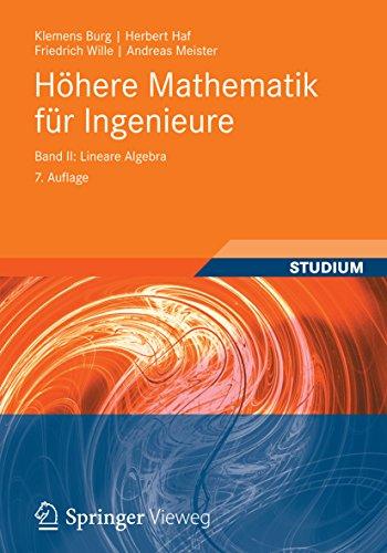 Höhere Mathematik für Ingenieure Band II: Lineare Algebra (Teubner-Ingenieurmathematik)
