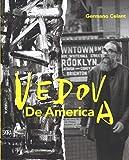 Emilio Vedova. De America. Ediz. a colori