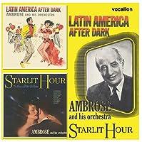 Latin American After Dark / Starlit Hour: Music of