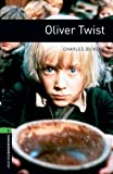 Oliver Twist (Oxford Bookworms Library, Stage 6)
