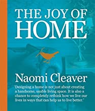 The Joy of Home by Naomi Cleaver (2010-09-20)