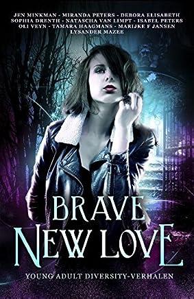 Brave New Love: young adult diversityverhalen