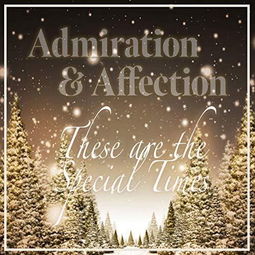 Admiration + Affection